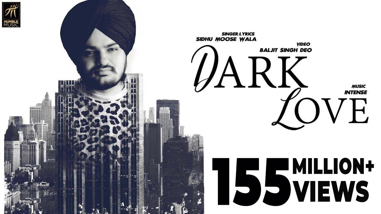 Dark love song Sidhu Moosewala Lyrics Intense Music