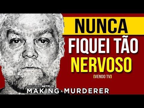 NUNCA FIQUEI TÃO NERVOSO | MAKING A MURDERER | NETFLIX!
