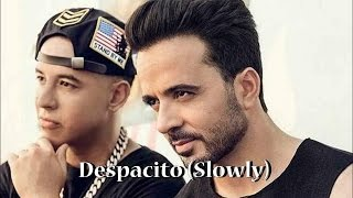 Luis Fonsi-Despacito(Slowly) english lyric