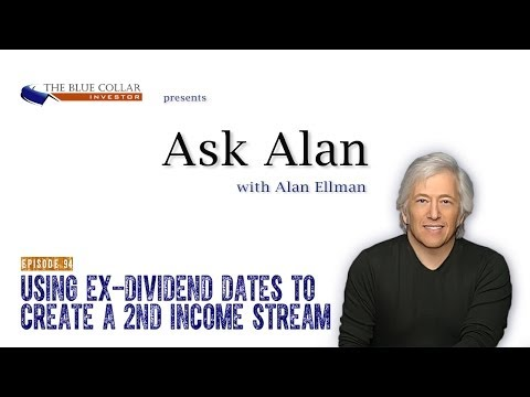 Ask Alan – Using Ex-Dividend Dates To Create A 2nd Income Stream