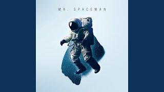 Mr Spaceman