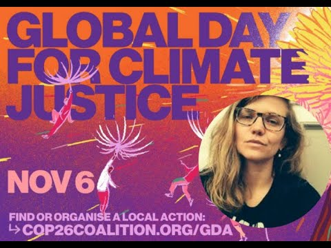COP26 Coalition calls out for Nov 6 Global Day for Climate Justice