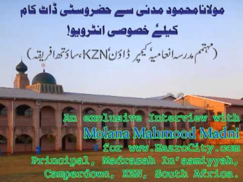 Download Interview of Molana Mahmood Madani-Principal of Madrasah In'aamiyyah Camperdown kzn South Africa Mp4 HD Video and MP3