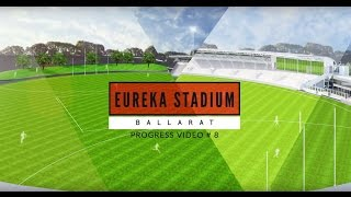 Eureka Stadium update video