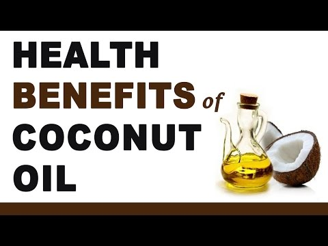 Video Health Benefits of Coconut Oil