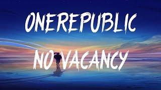 OneRepublic   No Vacancy (Lyrics  Lyric Video)