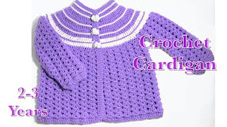 How To Crochet Baby | Girl's Cardigan / Matinee Coat | Jacket 2-3 Years Fast And Easy # 117