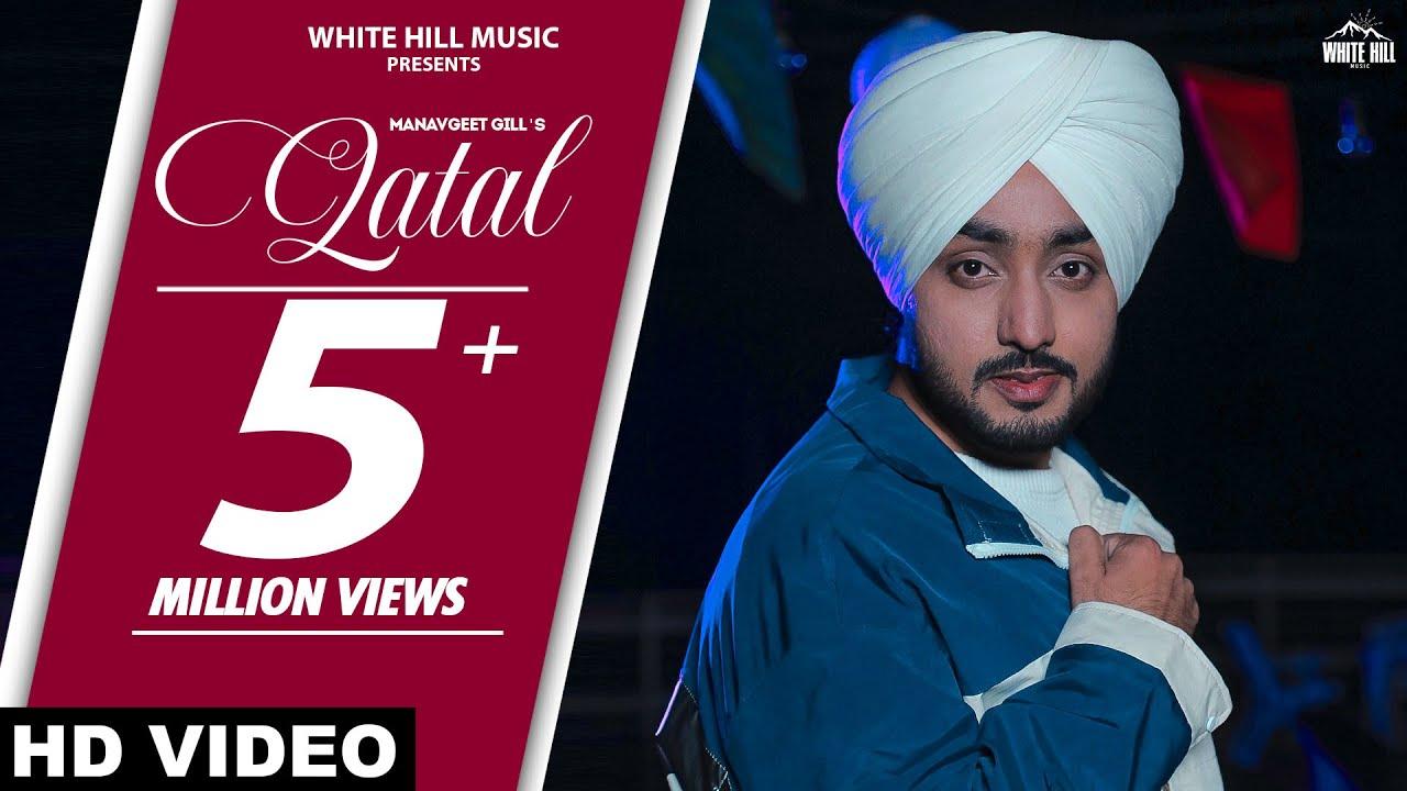 Qatal (Full Song) Manavgeet Gill | Gurlez Akhtar | Rashalika | Mista Baaz | New Punjabi Songs 2021| Manavgeet Gill Lyrics