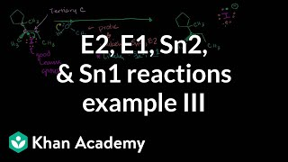 E2 E1 Sn2 Sn1 Reactions Example 3