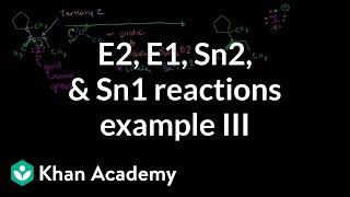 E2 E1 Sn2 Sn1 Reactions Example 3
