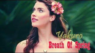 BREATH OF SPRING YAKURO Video