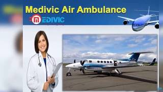 Excellent Medical Care Air Ambulance in Kolkata