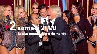 Le Plus Grand Cabaret Du Monde - Bande Annonce du samedi 9 Février 2019