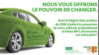 Campagne d'affichage Région Sud - Bioéthanol.