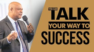 Talk Your Way To Success!