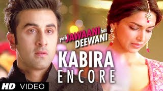 Kabira Encore Song Yeh Jawaani Hai Deewani | Ranbir Kapoor, Deepika Padukone