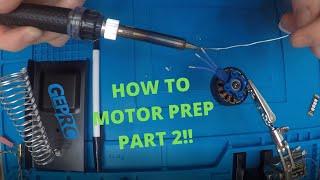 Motor Prep [FPV Build Part 2: Motors]