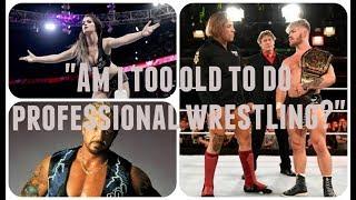 """Am I Too Old To Start Pro Wrestling?"""