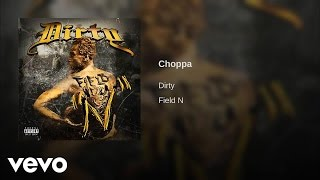 Dirty Big Pimp x Gangsta - Choppa (AUDIO)