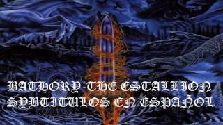 BATHORY-THE STALLION SUBTITULOS EN ESPAÑOL