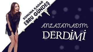 Ebru Gündeş - 07 Sonuna Kadar (13,5 Albüm Lyric Video)
