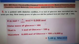 Q5. BDS / MDS Basic Chemical/Bio-Chemical PROBLEMS SOLVED Medical Chemistry,  Dental Chemistry