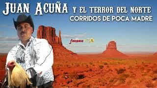 Juan Acuña - Corridos De Poca Madre!