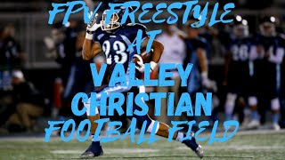 Freestyle FPV at Valley Christian High School on Easter