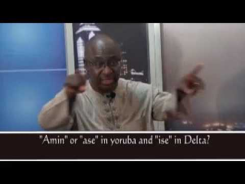 Pastor Explain This: The Word 'ase' or 'amin' in Yoruba and 'ise' in Delta