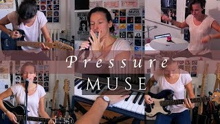 Muse   Pressure | One Girl Band Cover
