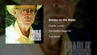 Charlie Louvin - Smoke on the Water