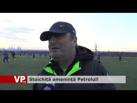 Stoichiță amenință Petrolul!
