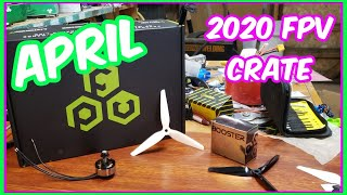 FPV Crate Unboxing and Review | April 2020