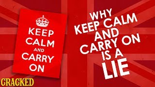 Why Keep Calm And Carry On Is A Lie - Hilarious Helmet History
