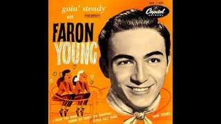 1400 Faron Young - It's A Great Life (If You Don't Weaken)