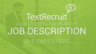 How To Write The Perfect Job Description in 6 Easy Steps