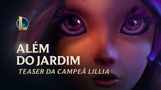 Além do Jardim | Teaser da Campeã Lillia - League of Legends