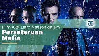 Film Run All Night, Film Aksi Kriminal yang Dibintangi Liam Neeson dan Rilis pada 13 Maret 2015