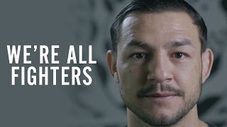 Cub Swanson - We're All Fighters