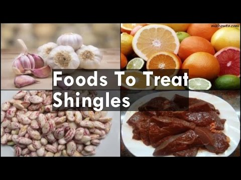 Video Foods To Treat Shingles