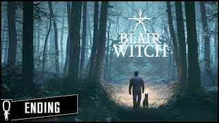 ENDING - BLAIR WITCH - Part 6 - Lets Play Gameplay