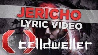 Celldweller Jericho Official Lyric Video