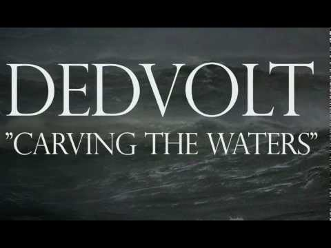 DEDVOLT - Carving the Waters Lyric Video [Official Video]