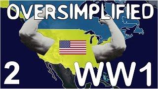 WW1 - Oversimplified (Part 2)