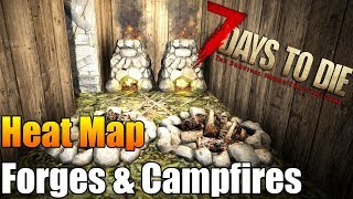 7 Days to Die - Heat Map - Forges  Campfires - Where To Put Them (Keep Heat Down)