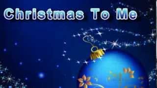 Christmas To Me, Don Murdock  https://myspace.com/donmurdock