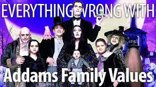 Everything Wrong With Addams Family Values In 19 Minutes Or Less