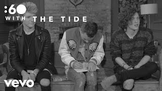 The Tide - :60 With (Vevo UK)