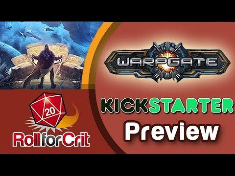 Warpgate Kickstarter Preview | Roll For Crit