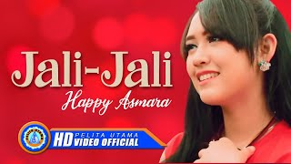 Download lagu Happy Asmara Jali Jali Mp3